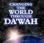 Changing the World Through Dawah-Dawah pamphlets