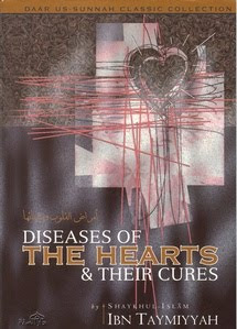 Diseases of the Hearts & Their Cures Shaykhul-Islaam Ibn Taymiyyah