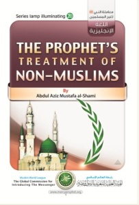 The Prophet's (Peace be upon him) Treatment of Non-Muslims