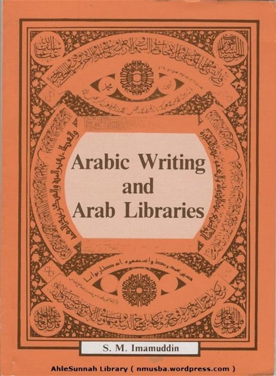 ArabWritingAndArabLibrariesByS.m.Imamuddin_0000