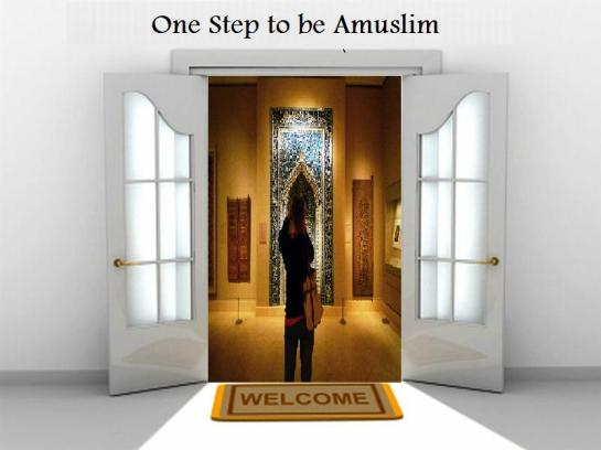 one step to be aMuslim